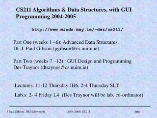CS211 Algorithms & Data Structures, with GUI Programming 2004-2005