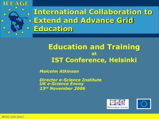 Education and Training at IST Conference, Helsinki