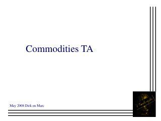 Commodities TA