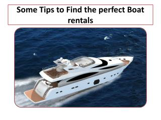 Some tips to rent a best Boat Rentals