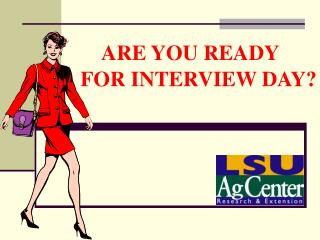 ARE YOU READY              FOR INTERVIEW DAY?