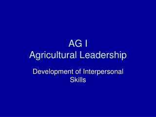 AG I Agricultural Leadership