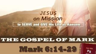 Mark 6:14-29