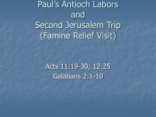 Paul's Antioch Labors and Second Jerusalem Trip (Famine Relief Visit)