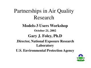Partnerships in Air Quality Research