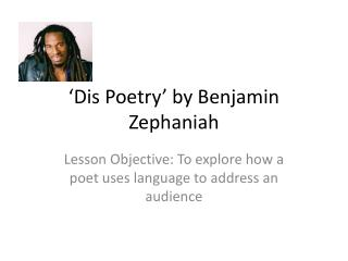 'Dis Poetry' by Benjamin Zephaniah
