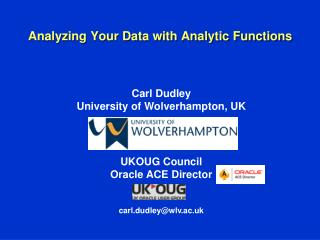 Analyzing Your Data with Analytic Functions