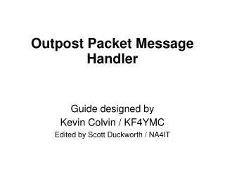 Outpost Packet Message Handler