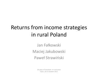 Returns from income strategies in rural Poland