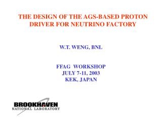 THE DESIGN OF THE AGS-BASED PROTON DRIVER FOR NEUTRINO FACTORY