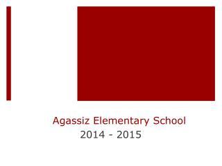Agassiz Elementary School