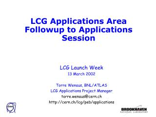 LCG Applications Area Followup to Applications Session