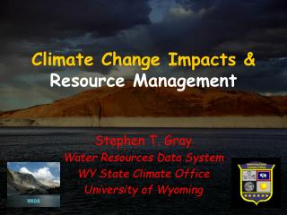 Climate Change Impacts & Resource Management