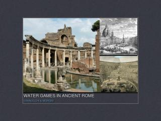 WATER GAMES IN ANCIENT ROME