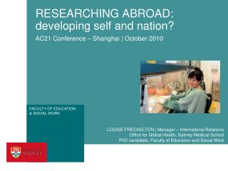RESEARCHING ABROAD: developing self and nation?