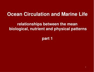 do atmospheric and oceanic physical processes determine  an ocean's biological distributions ?