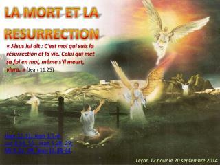 LA MORT ET LA RESURRECTION