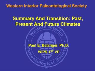 Summary And Transition: Past, Present And Future Climates