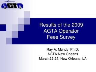Results of the 2009  AGTA Operator  Fees Survey