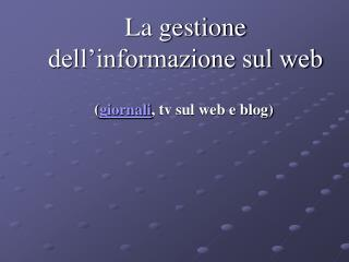 La gestione dell�informazione sul web