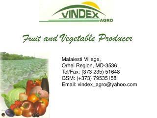 Ma l a ie s ti  Village ,  Orhei  Region,  MD-3536 Tel/Fax :  (373 235) 51648 GSM: (+373) 79535158