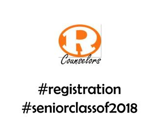 #registration #seniorclassof2018