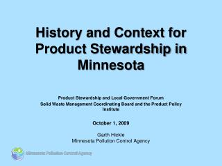 History and Context for  Product Stewardship in Minnesota