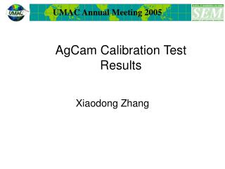 AgCam Calibration Test Results