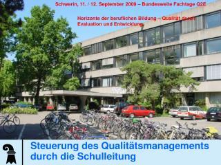 Steuerung des Qualitätsmanagements durch die Schulleitung