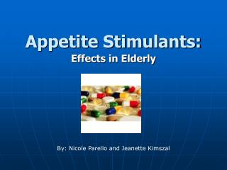 Appetite Stimulants: