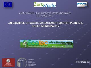 ZERO WASTE - Low Cost Zero Waste Municipality MED 2007-2013