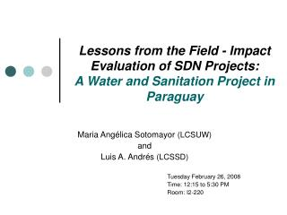 Lessons from the Field - Impact Evaluation of SDN Projects: A Water and Sanitation Project in Paraguay