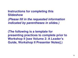 Instructions for completing this Slideshow