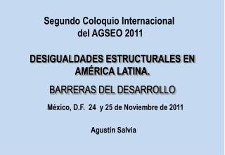 DESIGUALDADES ESTRUCTURALES EN AMÉRICA LATINA.  BARRERAS DEL DESARROLLO