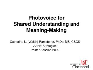 Photovoice for  Shared Understanding and Meaning-Making