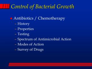 Control of Bacterial Growth