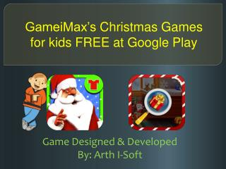 GameiMax's Christmas Games for kids FREE at Google Play