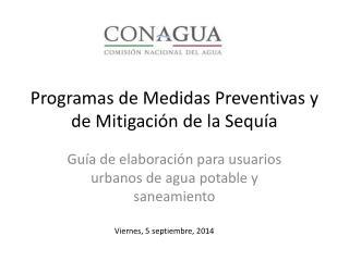 Programas de Medidas Preventivas y de Mitigaci�n de la Sequ�a