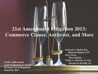 21st Amendment Litigation 2013: Commerce Clause,  Antitrust,  and More