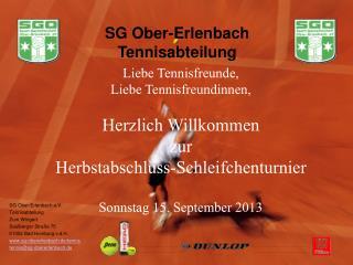 Liebe Tennisfreunde, Liebe Tennisfreundinnen, Herzlich Willkommen zur