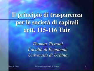 Il principio di trasparenza per le società di capitali artt. 115-116 Tuir