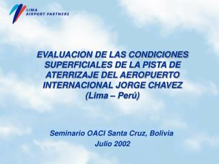Seminario OACI Santa Cruz, Bolivia  J ulio  2002