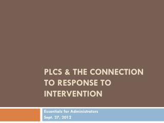 PLCs & the Connection to Response to Intervention