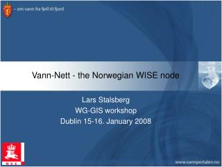 Vann-Nett - the Norwegian WISE node