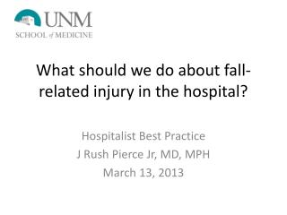 What should we do about fall-related injury in the hospital?