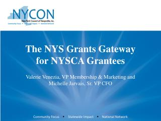 The NYS Grants Gateway for NYSCA Grantees