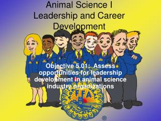 Animal Science I Leadership and Career Development
