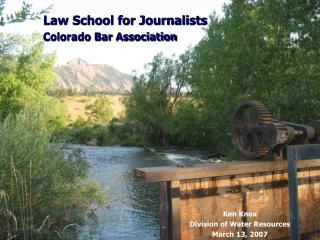 Law School for Journalists Colorado Bar Association