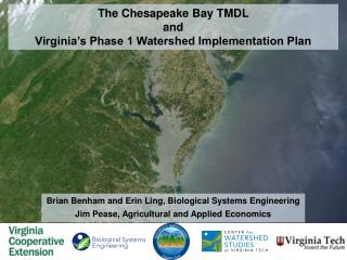 The Chesapeake Bay TMDL  and  Virginia's Phase 1 Watershed Implementation Plan