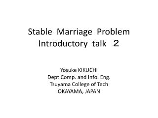 Stable  Marriage  Problem  Introductory  talk 2